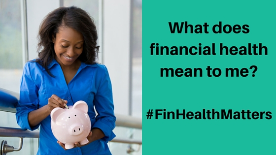 What does financial health mean to me-